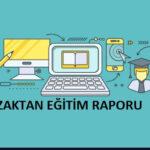 Uzaktan Eğitim Raporu Örnekleri